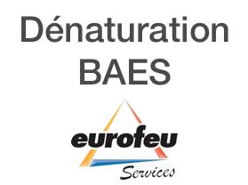 Dénaturation BAES
