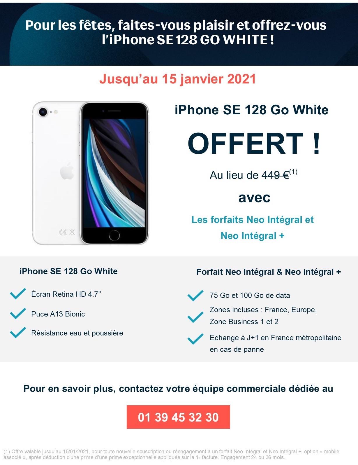 iPhone SE 128 Go White OFFERT avec les forfaits Neo Intégral et Neo Intégral +